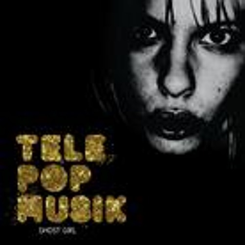 Telepopmusik - Ghost girl (Tanzkonsol remix)