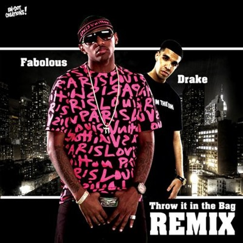 Fabolous ﹣ Throw It In The Bag Ft.Drake (Remix)