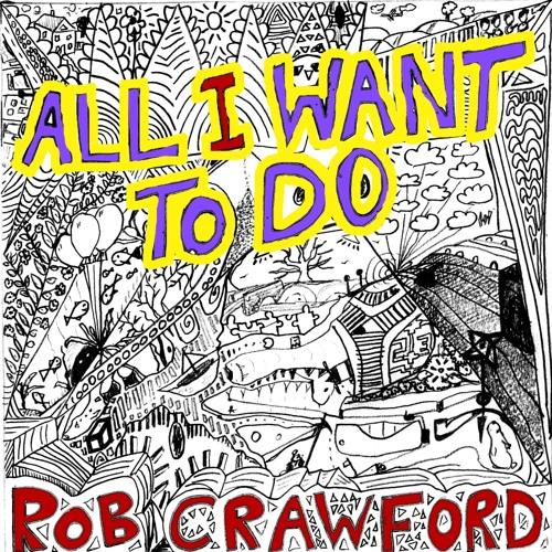 Rob Crawford - Cross Fingers