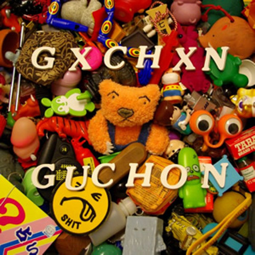 Guchon / Gxchxn Preview