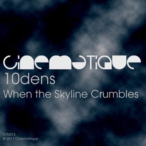 10dens - When the Skyline Crumbles (preview)