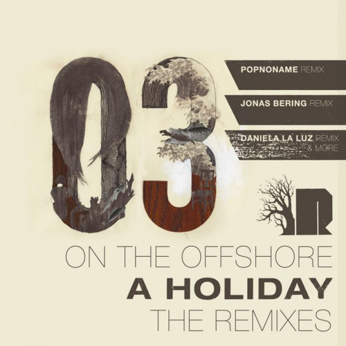 On The Offshore - A Holiday (visual mix)