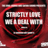 THE SOUL LOUNGE & SAFARi SOUND PRESENTS - STRiCTLY LOVE WE A DEAL WiTH