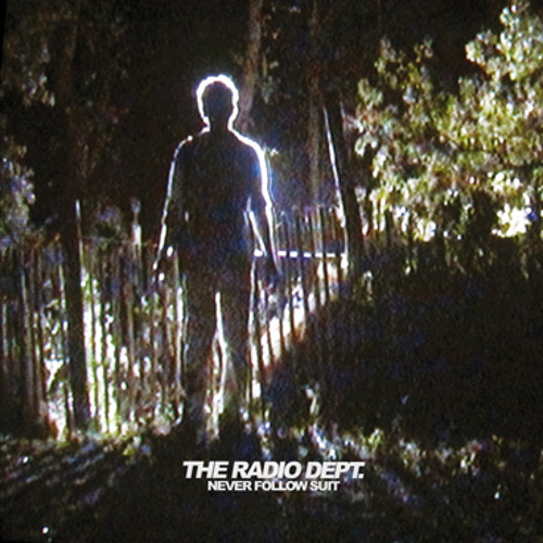 The Radio Dept. - Never Follow Suit (Dark Tokyo Remix)
