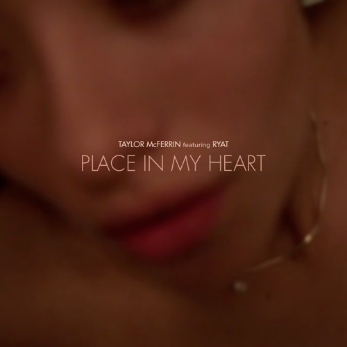 Place In My Heart Ft. RYAT