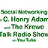 TALK RADIO SHOW: Social Networking with C. Henry Adams and the Krewe featuring Ray Ortega