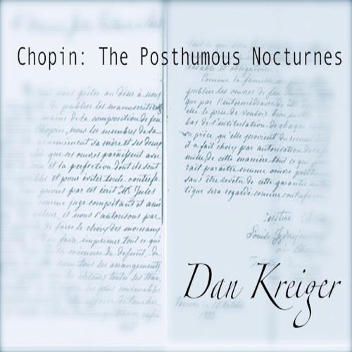 Chopin: Nocturne No. 19 In E Minor, Op. Posth. 72 No.1 [pianist: Dan Kreiger]