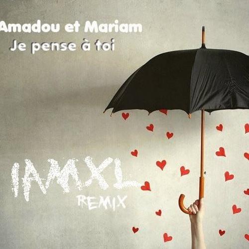 Amadou et Mariam - Je pense à toi (iamxl remix)