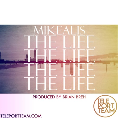Mikealis - The Life