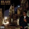 4K feat. Blaze & Jay-Z - Encore