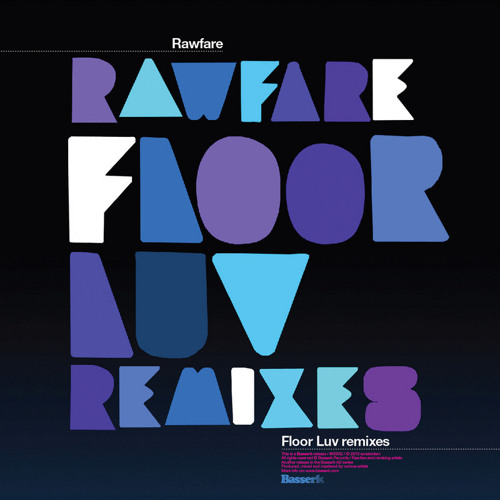 Rawfare - Floor Luv (Keatch Remix)
