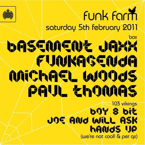 Funkagenda Live @ Funk Farm - Ministry Of Sound - London Sat 5th Feb 2011