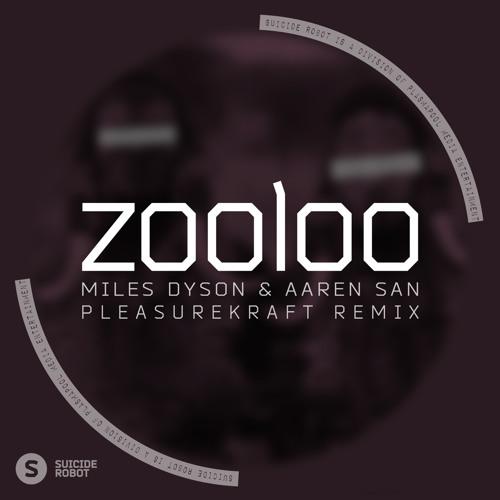 Zooloo (Pleasurekraft Remix)