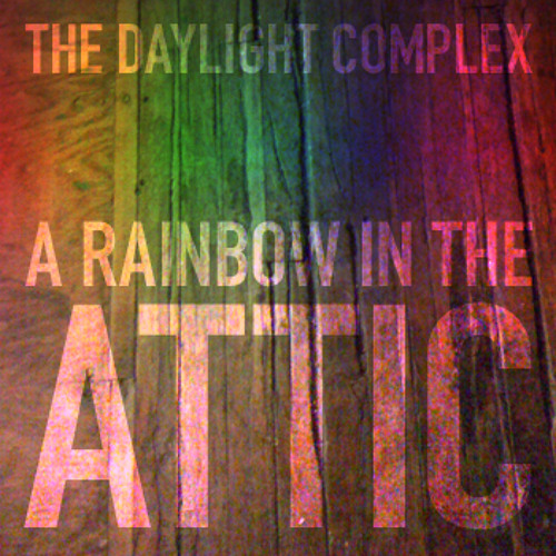 A Rainbow in the Attic