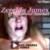 Mixtape de la fête de l'amour 1: Zerelda James et le docteur Samuel.