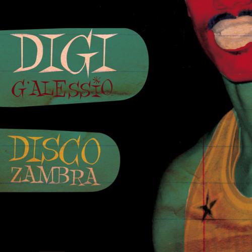 Digi G'Alessio - Disco Zambra (BR033) - Preview