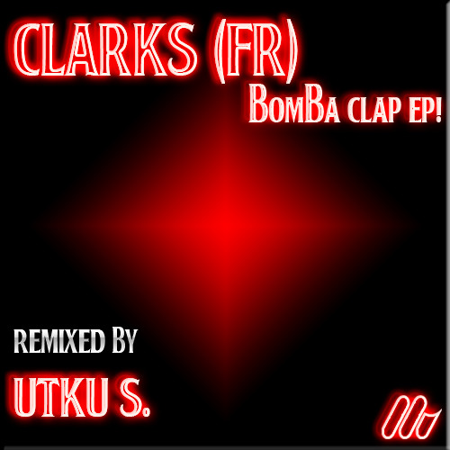 Clarks (FR) feat. MC Teelex - Bomba Clap (Utku S. rmx) Out Now on Ventuno Rec.!!