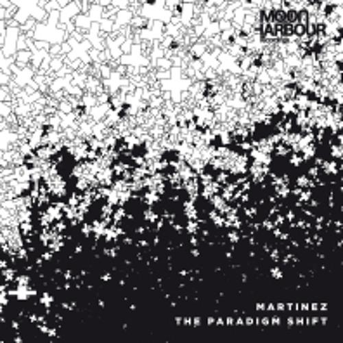 Martinez - Paradigm Shift (Phi Degrees Remix)