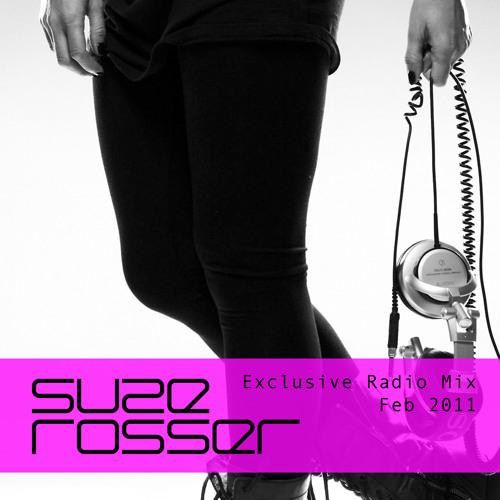 Suze Rosser Exclusive Radio Mix Feb 2011