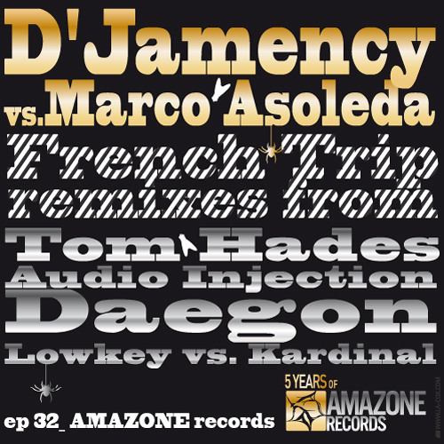 D'JAMENCY vs MARCO ASOLEDA - French Trip /// Amazone records 32 - FR