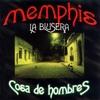 Memphis La Blusera - Cosa de hombres