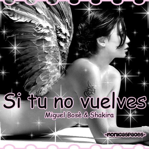 Shakira, Miguel Bose - Si tu no vuelves (Le Petit Prince Trance Rmx)