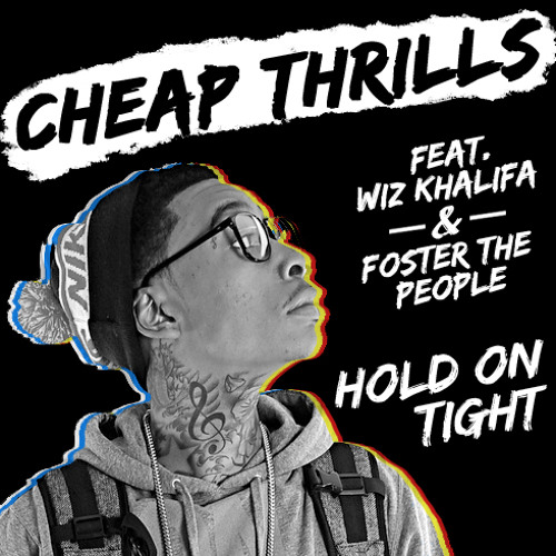 Hold On Tight (Feat. Wiz Khalifa & Foster The People)