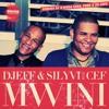 Djeff & Silyvi ft Cef - Mwini (Original Main Mix)