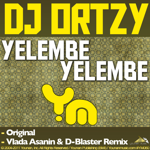 DJ Ortzy - Yelembe ( Vlada Asanin & D-Blaster Remix ) OUT NOW
