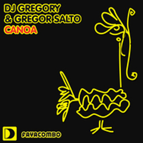 DJ Gregory and Gregor Salto - Canoa