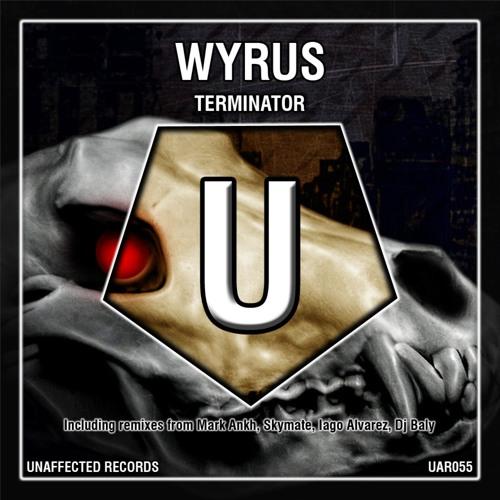 Wyrus - Terminator (Iago Alvarez remix) DEMO PREVIEW