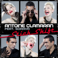 "Antoine Clamaran feat. Soraya ""Stick Shift"" Radio Edit -"
