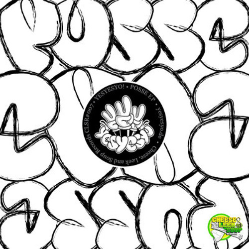YESYESYO!-Posse (Original Mix)