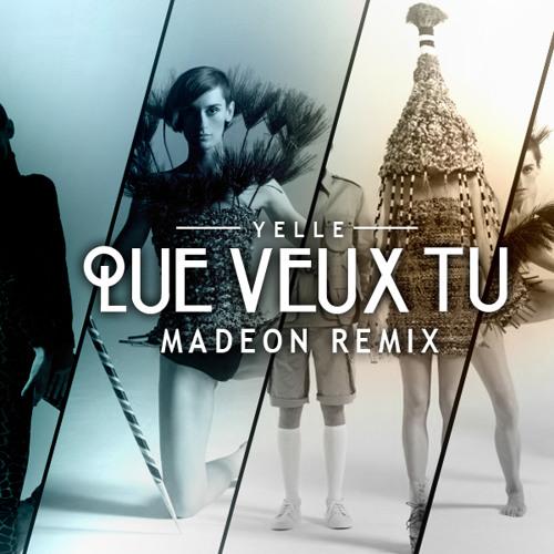 Yelle - Que Veux Tu (Madeon Remix)