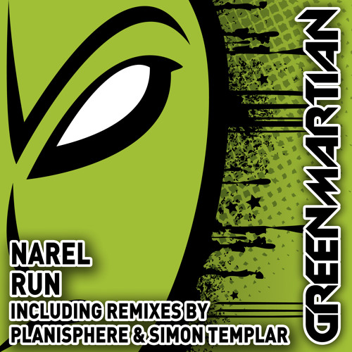 Narel - Run - Planisphere Remix (Green Martian)