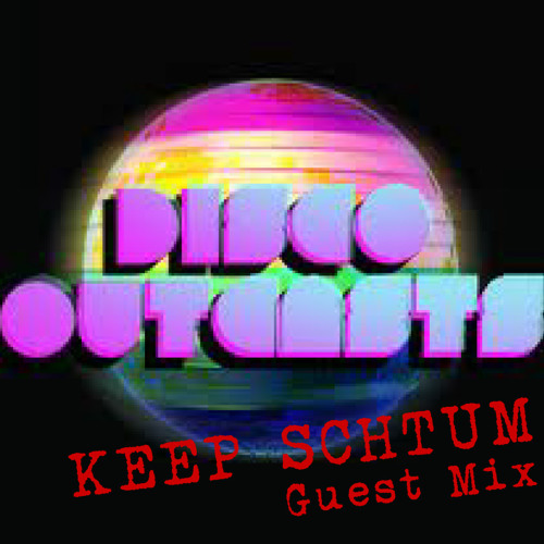 Keep Schtum - Guest Mix for Disco Outcasts (Feb '11)