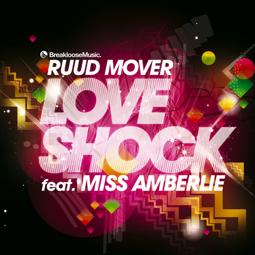 Ruud Mover - Love Shock (Starjackers Remix)