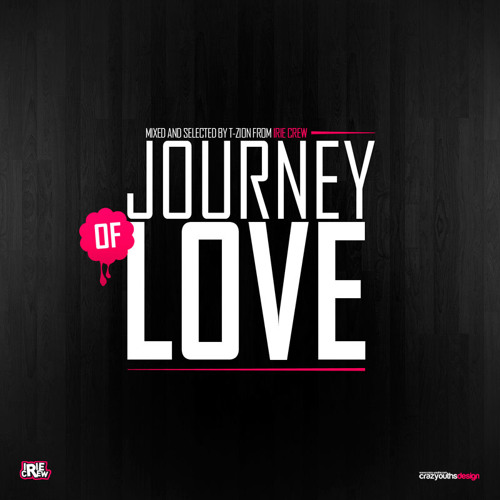 Irie Crew - Journey of Love 1 (Mix serie Nu Roots)