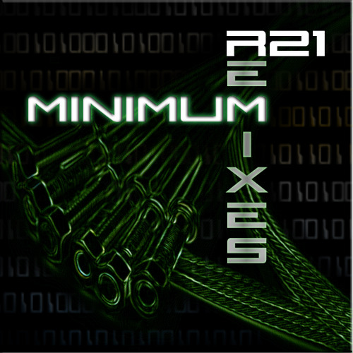 Minimum_R21_GROW Remix