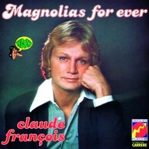 Claude Francois - Magnolia (Electronica Smooth 2010 Remix)