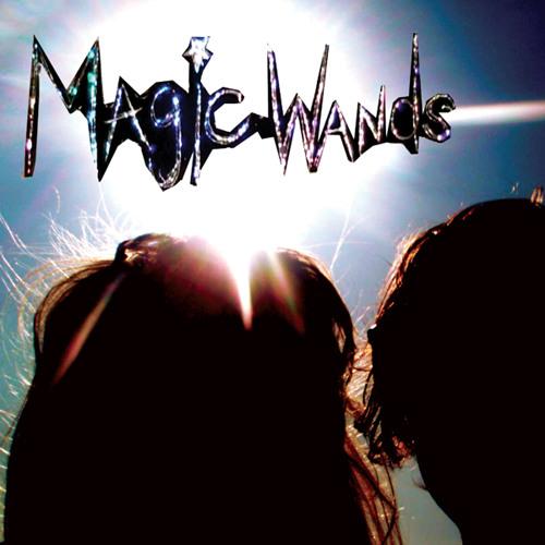 Magic Wands - Magic Love & Dreams EP