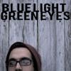 Blue Light Green Eyes - Gentle Beams