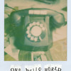 I Called This Stupid Number To Pretend It's You (One Hello World x Bones Like Snowflakes)