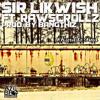 ''Hard to find''- Sir Likwish ft.Raw Scrollz [Prod by.Bangthiz]