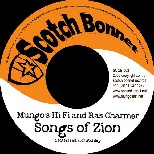 SCOB002 A - Mungo's Hi Fi feat. Ras Charmer - Songs of Zion