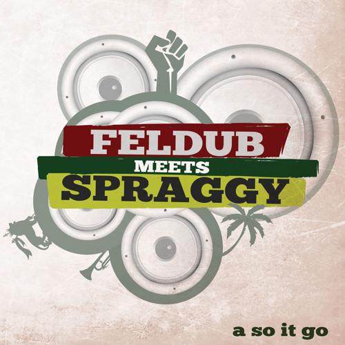 Feldub meets Spraggy - Walkin'