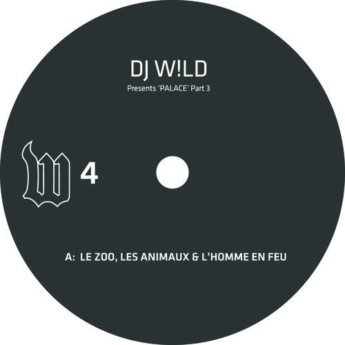 DJ W!LD - Le Zoo, Les Animaux Et L'homme En Feu (The W Label, W04)