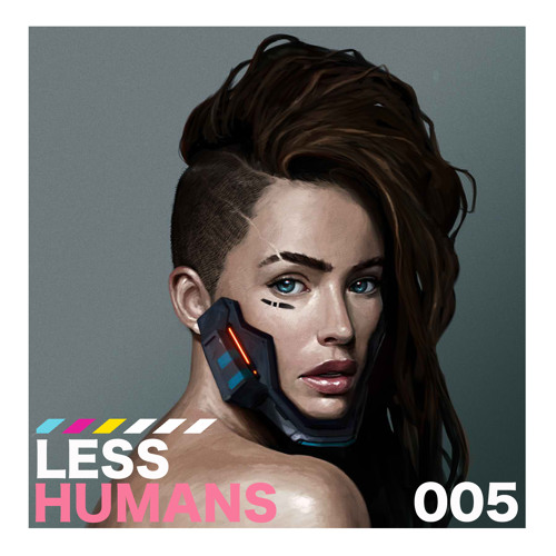 Less Humans 005 (DJ Set)