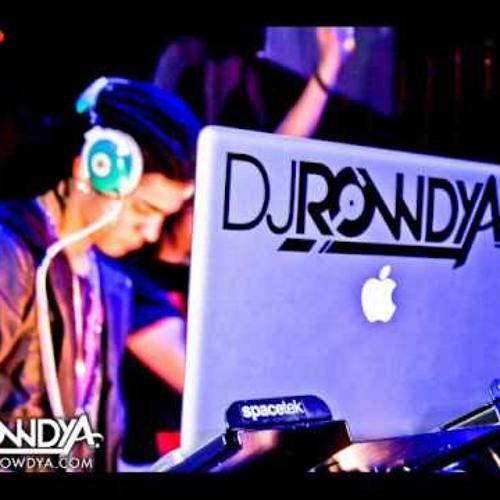 DJ ROWDY A NOTHIN ON YOU REMIX!
