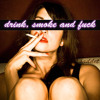 Drink,smoke and fuck/saddet (taisouegao remix)